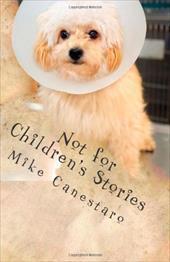Not for Children's Stories 18261965