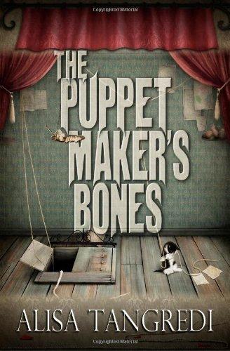 The Puppet Maker's Bones