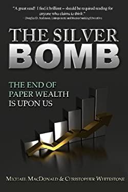 The Silver Bomb 9781475185270
