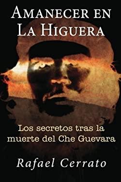 Amanecer En La Higuera 9781475190380