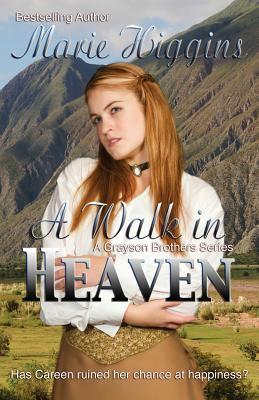 A Walk in Heaven 9781475222548