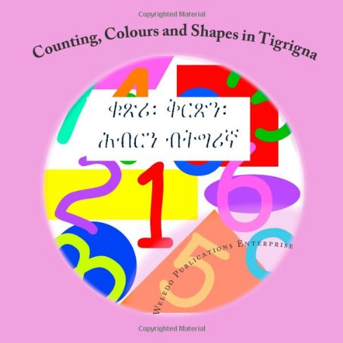 Counting, Colors and Shapes in Tigrigna 9781475235753