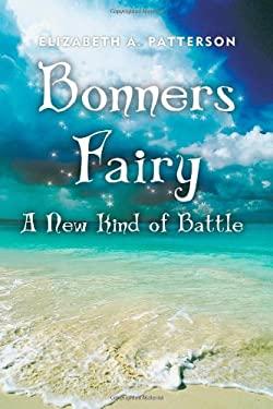 A New Kind of Battle: A Bonners Fairy Novel 9781475901436
