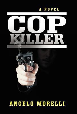 Cop Killer 9781475914214