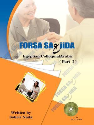 Forsa Sa3iida: Egyptian Colloquial Arabic 9781475914849