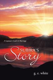 Subira's Story: A Layman's Look at Marriage 19228461