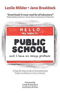 Hello! My Name Is Public School, and I Have an Image Problem 9781475929737