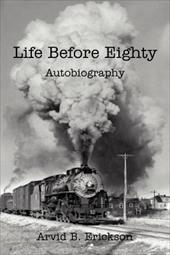 Life Before Eighty: Autobiography 19382829