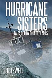 Hurricane Sisters: Tales of Low Country Ladies 20208383