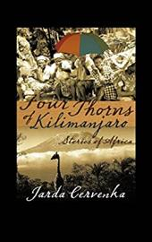 Four Thorns of Kilimanjaro: Stories from Africa 20207505