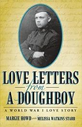 Love Letters from a Doughboy: A World War I Love Story 22687393