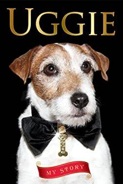 Uggie--My Story 9781476700168