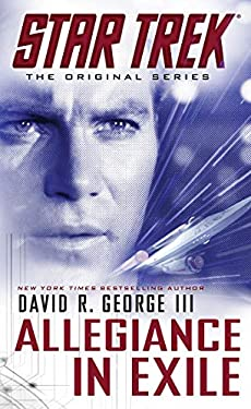 Star Trek: The Original Series: Allegiance in Exile 9781476700229
