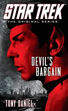 Star Trek: The Original Series: Devil's Bargain 9781476700472