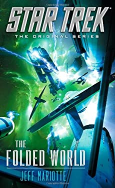 Star Trek: The Original Series: The Folded World