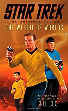 Star Trek: The Original Series: The Weight of Worlds 9781476702834