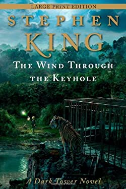 The Wind Through the Keyhole: A Dark Tower Novel 9781476703008