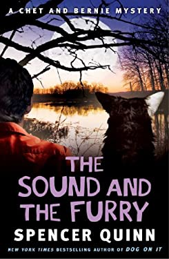 The Sound and the Furry: A Chet and Bernie Mystery 9781476703220