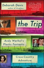 The Trip: Andy Warhol's Plastic Fantastic Cross-Country Adventure 23457957