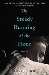 The Steady Running of the Hour: A Novel 22394133