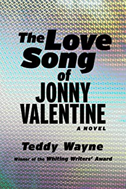 The Love Song of Jonny Valentine 9781476705859