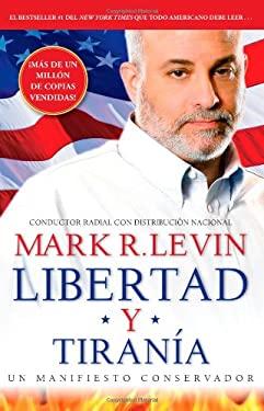 Libertad y Tiran a 9781476707570