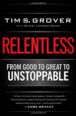 Relentless: From Good to Great to Unstoppable 9781476710938