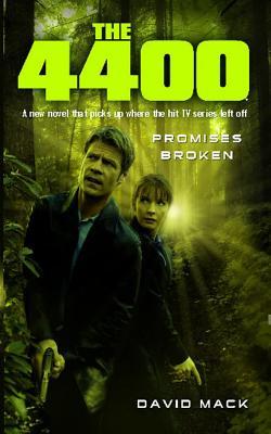 4400: Promises Broken 9781476711126