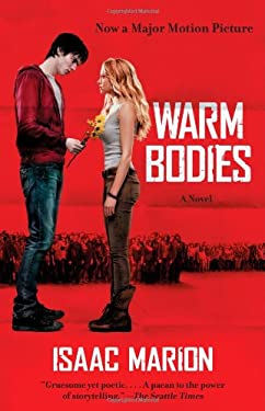 Warm Bodies: A Novel 9781476717463
