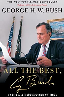 All the Best, George Bush: My Life in Letters and Other Writings 9781476731162