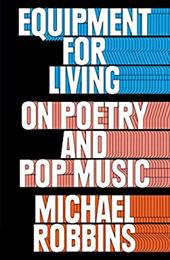 """Brilliant, illuminating criticism from a superstar poeta refreshing, insightful look at how works of art, specifically poetry and popular music, can serve as essential tools for living. How can art help us make sense of the world? With the same intelligence that animates his poetry, Michael Robbins addresses this weighty question while contemplating the idea of how strange it is that we need art at all. Ranging from Prince to Def Leppard, Lucille Clifton to Frederick Seidel, Robbins's mastery of poetry and popular music shines in Equipment for Living . His singular ability to illustrate points with seemingly disparate examples (Friedrich Kittler and Taylor Swift, to W.B. Yeats and Anna Kendrick's """"""""Cups"""""""") will change th"""