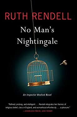 No Man's Nightingale: An Inspector Wexford Novel (Chief Inspector Wexford Mysteries (Paperback))