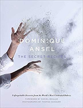 Dominique Ansel: The Secret Recipes