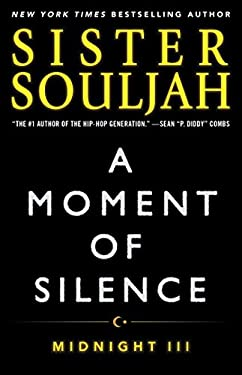 A Moment of Silence: Midnight III (The Midnight Series)