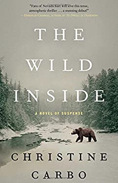 The Wild Inside: A Novel of Suspense (Glacier Mystery Series)