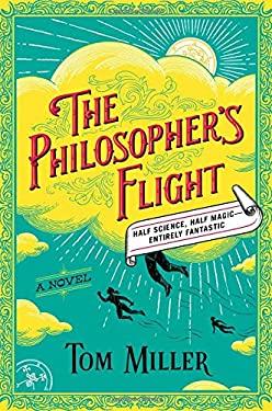 The Philosopher's Flight: A Novel