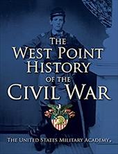 The West Point History of the Civil War (The West Point History of Warfare Series) 22208763