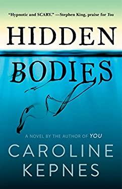 Hidden Bodies: A Novel
