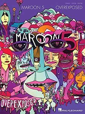 Maroon 5 - Overexposed 9781476814803
