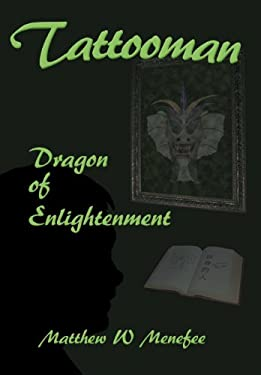Tattooman: Dragon of Enlightenment 9781477118566