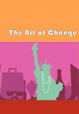 The Art of Change 9781477120026