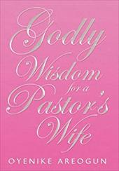 GODLY WISDOM FOR A PASTOR'S WIFE 20043328