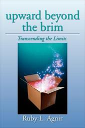 Upward Beyond the Brim: Transcending the Limits 19991629