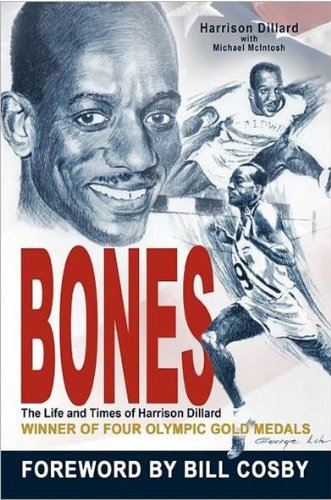 Bones: The Life and Times of Harrison Dillard 9781477237342