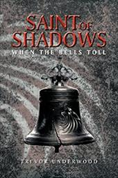 SAINT OF SHADOWS: WHEN THE BELLS TOLL 20204958