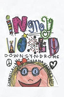 In My World: Down Syndrome
