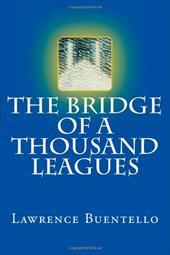 The Bridge of a Thousand Leagues 19216054