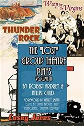 The Lost Group Theatre Plays: Volume II 19420827