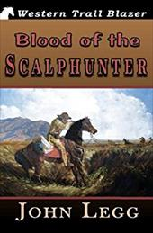 Blood of the Scalphunter 19135535