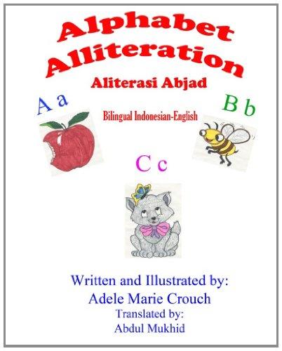 Alphabet Alliteration Bilingual Indonesian English 9781477553329